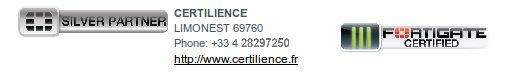 certification Silver Partner de Certilience pour les Fortigate de Fortinet