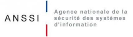ANSSI - Agence Nationale de le Sécurité es Systèmes d'Information